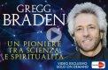 Video Corso - Braden - Un Pionere tra Scienza e Spiritualità