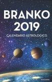 Branko 2019 - Calendario Astrologico - Libro