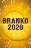 Branko 2020 - Calendario Astrologico — Manuali per la divinazione