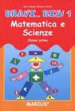 Bravi... Bis! - Vol.1 - Matematica Scienze