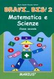 Bravi... Bis! - Vol. 2 - Matematica Scienze