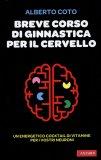 Breve Corso di Ginnastica per il Cervello
