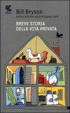 Breve Storia della Vita Privata — Libro