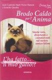 Brodo Caldo per l'Anima - L'ha Fatto... Il Mio Gatto!? - Libro