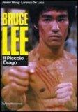Bruce Lee: Il Piccolo Drago  - Libro