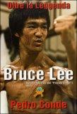 Bruce Lee - Oltre la Leggenda
