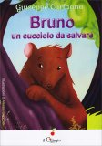 Bruno - Un Cucciolo da Salvare — Libro