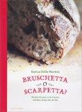 Bruschetta o Scarpetta? - Libro