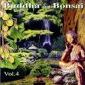 Buddha and Bonsai - Vol. 4 - CD