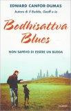 Bodhisattva Blues - Libro