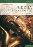 Buddha e l'Occidente - Libro