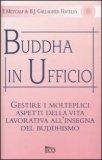 Buddha in Ufficio