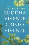Buddha Vivente, Cristo Vivente - Libro