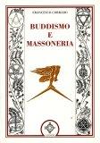 Buddismo e Massoneria  - Libro