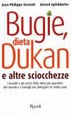 Bugie, Dieta Dukan e altre Sciocchezze  - Libro