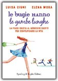 Le Bugie Hanno le Gambe Lunghe