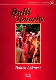 Bulli e Tonache  - Libro