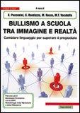 Bullismo a Scuola tra Immagine e Realtà