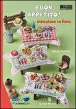 Buon Appetito! Miniature in Fimo - Libro