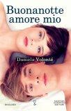 Buonanotte Amore Mio  - Libro
