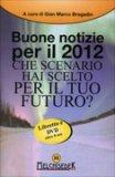 Buone Notizie per Il 2012 + DVD