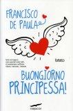 Buongiorno Principessa!  - Libro