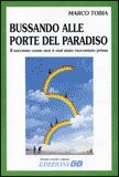 Bussando alle Porte del Paradiso