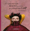 C'è Qualcosa di più Noioso che Essere una Principessa Rosa?  - Libro