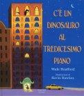 C'è un Dinosauro al Tredicesimo Piano — Libro