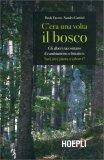 C'era una Volta il Bosco — Libro