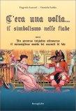 C'era una Volta... Il Simbolismo nelle Fiabe - Libro