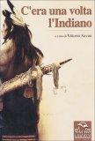 C'era una Volta l'Indiano  - Libro