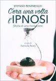 C'era una volta l'Ipnosi — Libro
