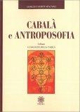 Cabalà e Antroposofia - Libro