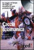 Caccia Sciamanica — CD