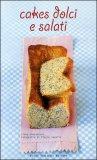 Cakes Dolci e Salati