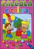 Calcola e Colora - Vol. 4