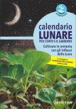 Calendario Lunare per l'Orto e il Giardino — Libro