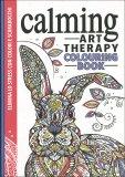 Calming - Art Therapy Colouring Book - Libro