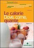 Le Calorie - Dove, Come, Quante