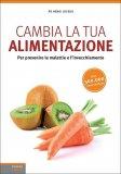 Cambia la tua Alimentazione - Libro