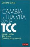 Cambia la Tua Vita con la TCC — Libro
