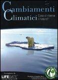 Cambiamenti Climatici  - DVD