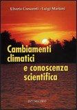 Cambiamenti Climatici e Conoscenza Scientifica
