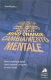 Mind Change - Cambiamento Mentale - Libro