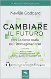 Cambiare il Futuro con l'Azione reale dell'Immaginazione - Libro