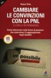 Cambiare le Convinzioni con la PNL — Libro