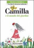 Camilla e il Mondo dei Giardini