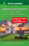 Cammino di San Francesco - Vol.1 - Da la Verna ad Assisi — Libro
