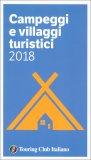 Campeggi e Villaggi Turistici 2018 - Libro